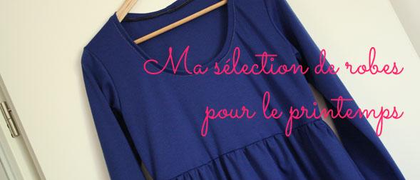 Ma sélection de robes pour le printemps