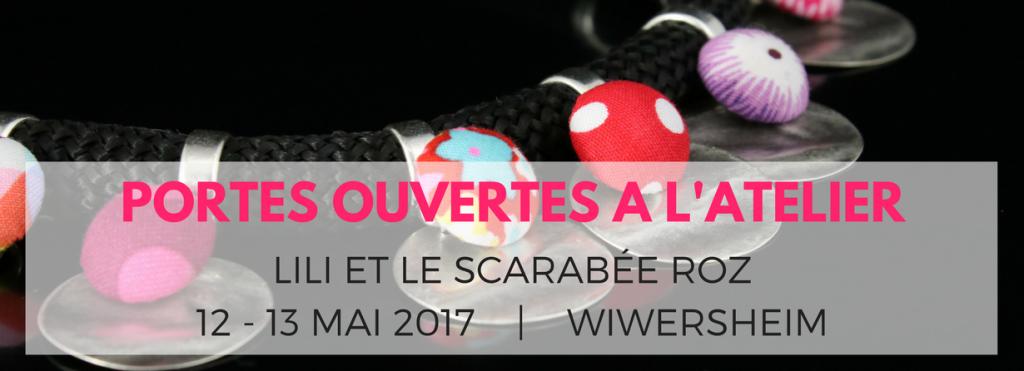 Portes ouvertes à l'atelier Lili et le scarabée rOZ - mais 2017