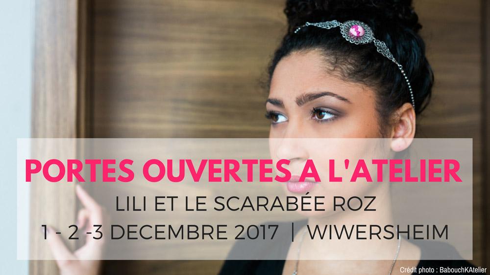Portes ouvertes à l'atelier bijoux Lili et le scarabée rOZ - décembre 2017
